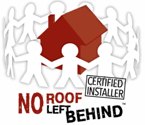 No Roof Left Behind Certified Installer